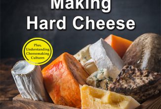 A Guide to Getting Started in Making Hard Cheese